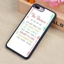 Buy Brave Quotes Printed Phone Case Skin Shell iPhone 6 6S Plus 7 7 Plus 5 5S 5C SE 4 4S Rubber Soft Cell Housing Cover for $4.08 in AliExpress store