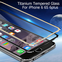 6S Aluminum alloy Full screen coverage tempered glass screen protector For iPhone 6 6s 6Plus 3D Curved Edge protective film