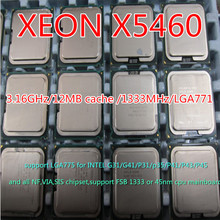 XEON X5460 CPU 3.16GHz/12MB cache /1333MHz/LGA771 For XEON X5460 Quad Core Server Processor free gift *3pcs adapter
