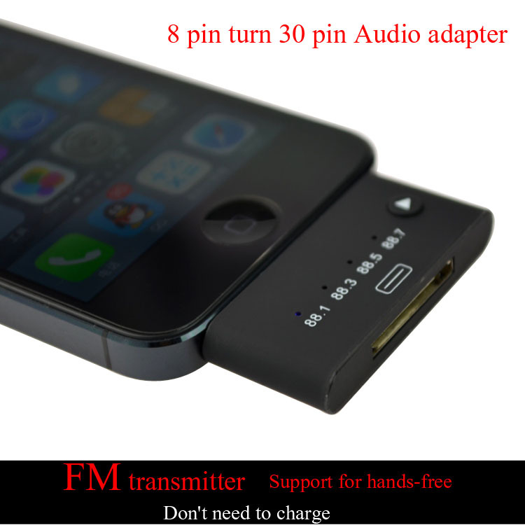 Multi-function 8 pin to 30 pin audio adapter FM transmitter modulator for iphone 5s 5c free shipping(China (Mainland))