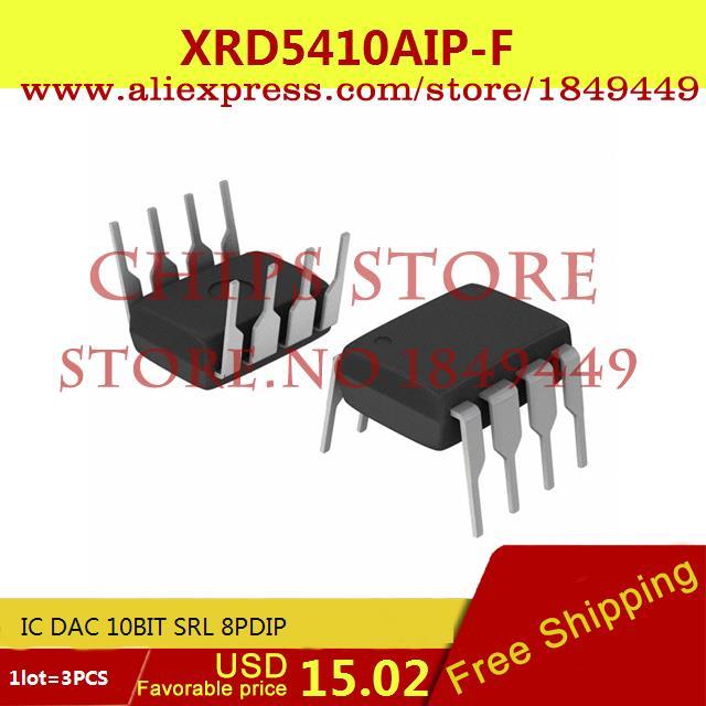 Бесплатная Доставка Diy Kit Электронные Производство XRD5410AIP-F IC DAC 10BIT SRL 8 PDIP 5410 XRD5410 3 ШТ. рубашки