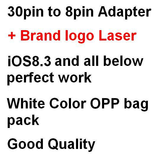 DHL Free Ship 1000pcs/Lot 30 Pin to 8 Pin Adapter for iPhone 5 5S 5C 6 6Plus Support iOS 8.3 in Opp bag pack + Brand Logo laser