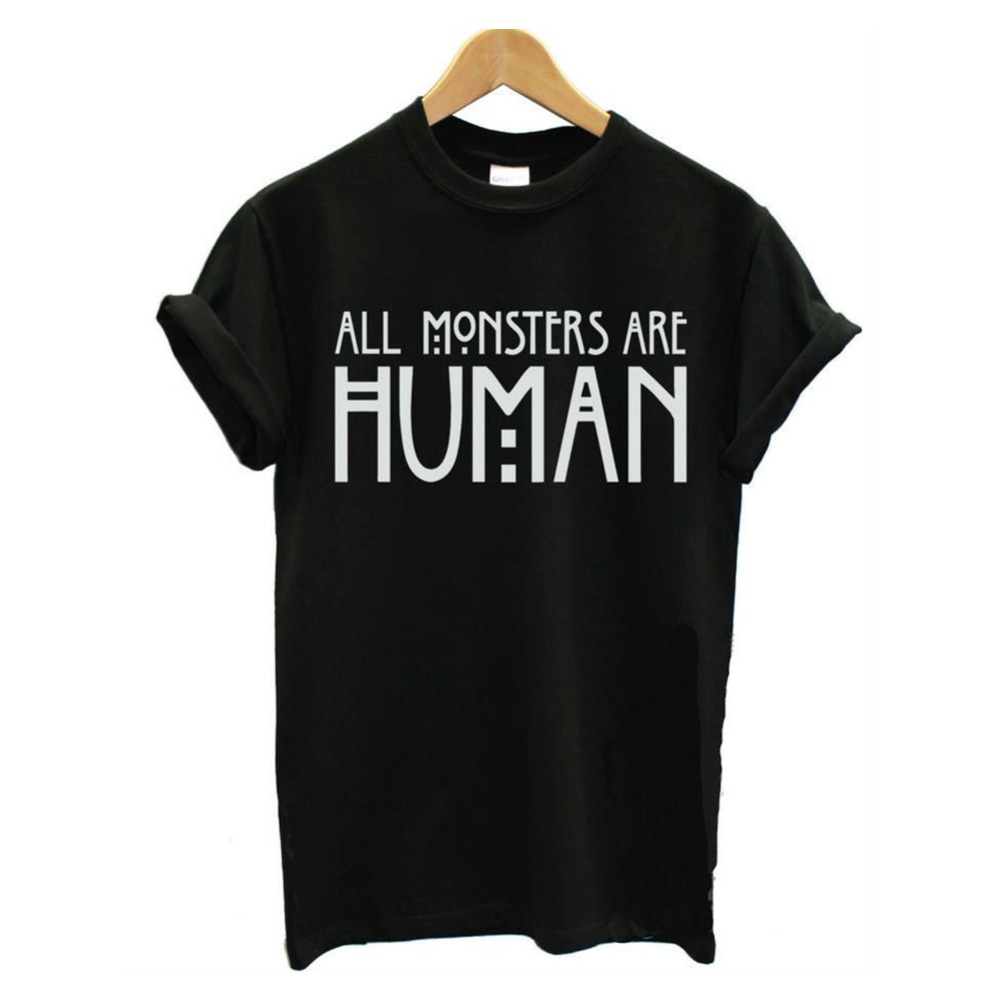 All Monsters Are Human Women Unisex Black O Neck Cotton T Shirts 2015 New Womens Tops O-Neck Girl Tee T-shirt(China (Mainland))