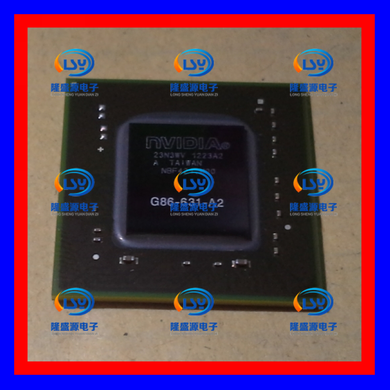 G86-631 - A2 NVIDIA BGA notebook maintenance essary chip--LSYD2(China (Mainland))