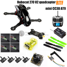 DIY FPV mini drone Robocat 270 V2 race quadcopter with camera (mini CC3D+2204II 2300KV motor +AT9 ( R9D receiver ) )RTF version(China (Mainland))